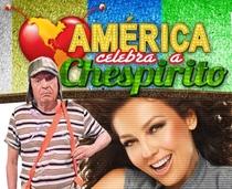 América Celebra a Chespirito - Poster / Capa / Cartaz - Oficial 1