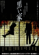 A Casa Negra (Kuroi Ie)