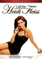 Madame Hollywood (Call Me: The Rise and Fall of Heidi Fleiss)