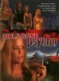 Girls Gone Psycho - Poster / Capa / Cartaz - Oficial 1