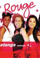 Rouge Feat. Las Ketchup: Ragatanga (Rouge Feat. Las Ketchup: Ragatanga)