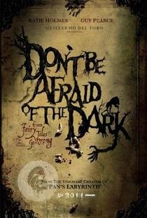 Não Tenha Medo Do Escuro - Poster / Capa / Cartaz - Oficial 2