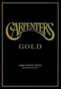 Carpenters Gold - Greatest Hits - Poster / Capa / Cartaz - Oficial 1