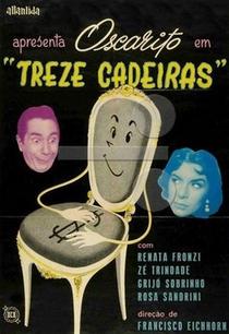Treze Cadeiras - Poster / Capa / Cartaz - Oficial 1