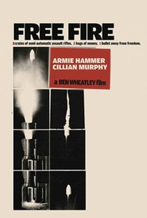 Free Fire: O Tiroteio - Poster / Capa / Cartaz - Oficial 9