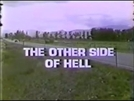 Do Outro Lado do Inferno (The Other Side of Hell)