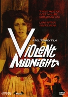 Violent Midnight (Violent Midnight)