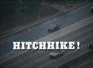Hitchhike (Hitchhike!)