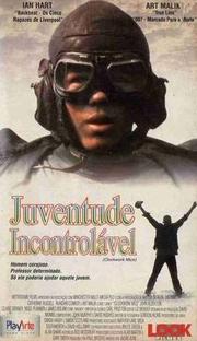 Juventude Incontrolável - Poster / Capa / Cartaz - Oficial 1
