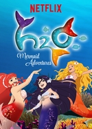 H2O: Meninas Sereias (1ª Temporada) (H2O: Mermaid Adventures (Season 1))