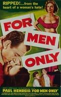 Só Para Homens (For Men Only )