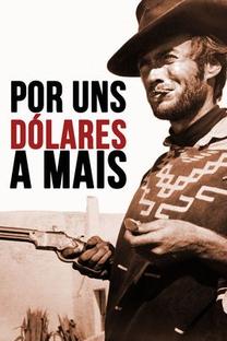 Por uns Dólares a Mais - Poster / Capa / Cartaz - Oficial 16