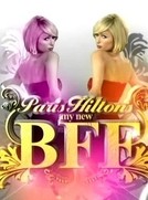 Paris Hilton's My New BFF - 2º Temporada (Paris Hilton's My New BFF - 2º Season)
