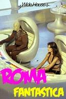 Roma Fantástica (Roma Fantastica - L'Age D'Or du Cinema de Genre Fantastique Italien)