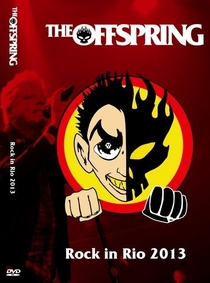 The Offspring - Rock in Rio 2013 - Poster / Capa / Cartaz - Oficial 1