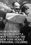 How a French Nobleman Got a Wife through the New York Herald Personal Columns (How a French Nobleman Got a Wife through the New York Herald Personal Columns)