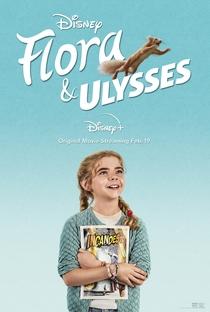 Flora e Ulysses - Poster / Capa / Cartaz - Oficial 1