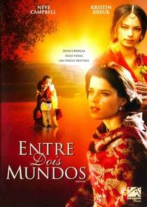 Entre Dois Mundos - Poster / Capa / Cartaz - Oficial 2