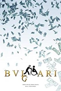 Vidas Bulgari's - Poster / Capa / Cartaz - Oficial 1