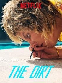 The Dirt - Confissões do Mötley Crue - Poster / Capa / Cartaz - Oficial 2