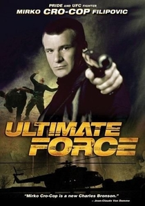 Ultimate Force - Máquina Mortal - Poster / Capa / Cartaz - Oficial 1