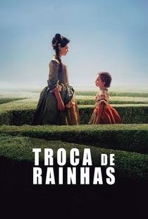 Troca de Rainhas - Poster / Capa / Cartaz - Oficial 1