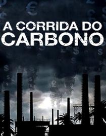 A Corrida do Carbono - Poster / Capa / Cartaz - Oficial 2