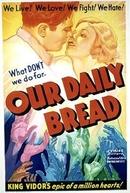 O Pão Nosso (Our Daily Bread)