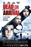 Dead on Arrival (Dead on Arrival)