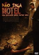 Não Diga Motel (No Tell Motel)