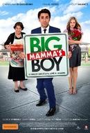 Big Mammas Boy (Big Mamma's Boy)