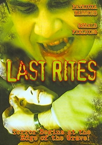 Last Rites - Poster / Capa / Cartaz - Oficial 8