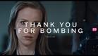 THANK YOU FOR BOMBING Trailer   Festival 2015