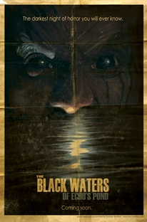 The Black Waters of Echo's Pond - Poster / Capa / Cartaz - Oficial 2