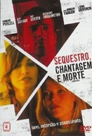 Sequestro, Chantagem e Morte (Three Way)