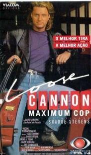 Loose Cannon - Maximum Cop - Poster / Capa / Cartaz - Oficial 1