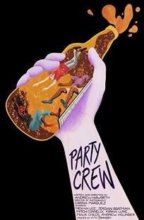 Party Crew - Poster / Capa / Cartaz - Oficial 1