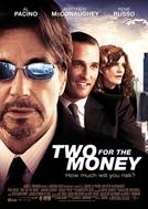 Tudo por Dinheiro (Two for the Money)