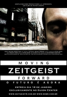 Zeitgeist: Moving Forward (Zeitgeist: Moving Forward)