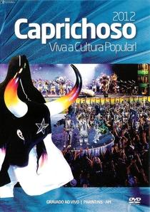 Caprichoso 2012 - Viva a Cultura Popular! - Poster / Capa / Cartaz - Oficial 1