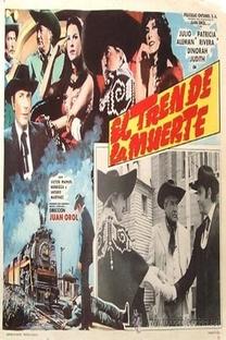 El Tren de la Muerte - Poster / Capa / Cartaz - Oficial 1