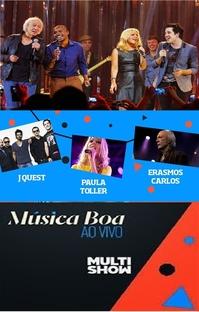 Música Boa ao Vivo: Paula Toller, Jota Quest e Erasmo  - Poster / Capa / Cartaz - Oficial 1