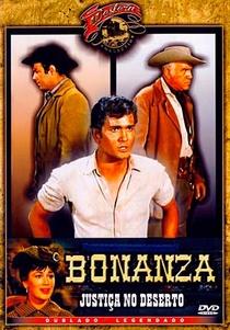 Bonanza - Justiça no Deserto - Poster / Capa / Cartaz - Oficial 3