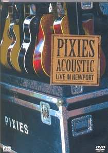 Pixies: Acoustic - Live in Newport - Poster / Capa / Cartaz - Oficial 1