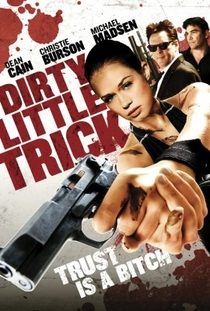 Dirty Little Trick - Poster / Capa / Cartaz - Oficial 1