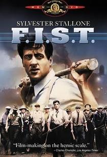 F.I.S.T. - Poster / Capa / Cartaz - Oficial 2