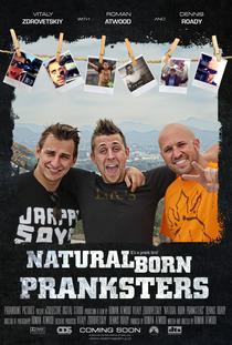 Natural Born Pranksters: Os Reis Da Pegadinha - Poster / Capa / Cartaz - Oficial 2