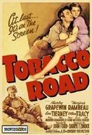 Caminho Áspero (Tobacco Road)