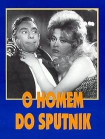 O Homem do Sputnik - Poster / Capa / Cartaz - Oficial 2