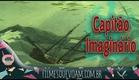 O Capitão Imaginário [Filme Brasileiro] HD 1080p